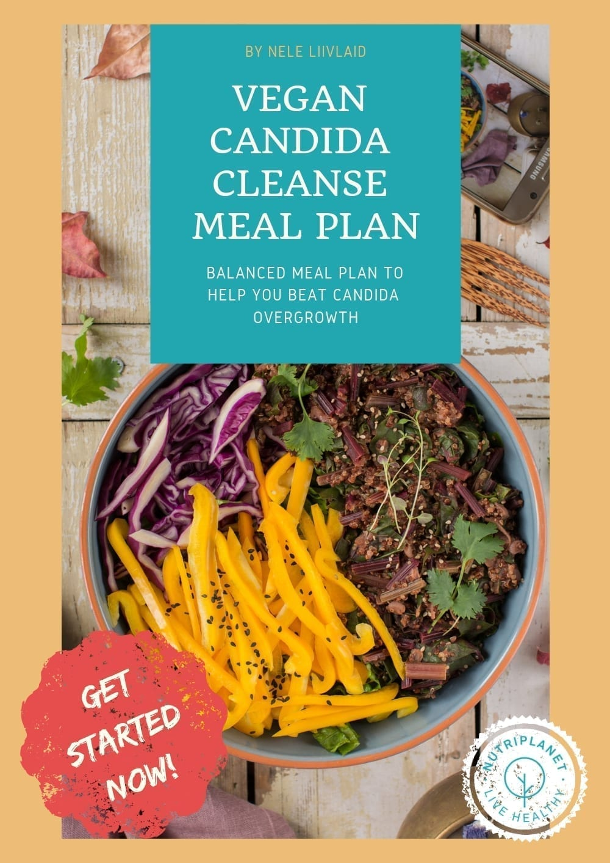 1-Week Vegan Candida Cleanse Meal Plan