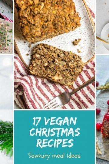 17 Savoury Vegan Christmas Dinner Recipes