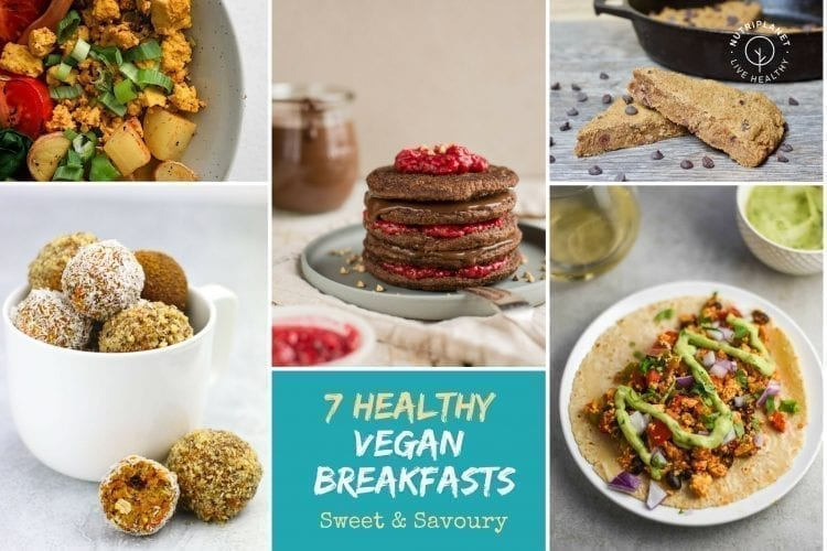 Healthy Vegan Breakfast Recipes 7 Sweet And Savoury Ideas